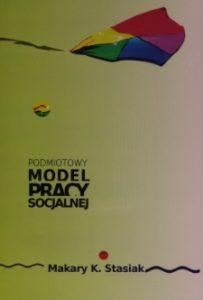 Okładka książki Podmiotowy model pracy socjalnej